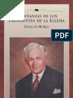 ENSEÑANZAS DE LOS PRESIDENTES DE LA IGLESIA - DAVID O. McKAY
