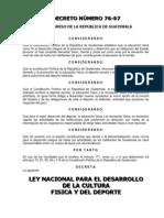 Ley Nacional de Cultura Fisica y Del Deporte(Decreto 76-97)