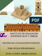 """I EPOCA PREHISPANICA """"HISTORIA DE LA EDUCACION EN MEXICO"""""""