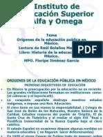 ORIGENES DE LA EDUCACION PUBLICA EN MEXICO