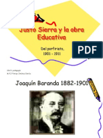 LA OBRA EDUCATIVA DE JUSTO SIERRA    UNIVERSIDAD ALFA Y OMEGA