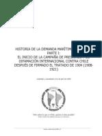 Historia de la demanda marítima boliviana, Parte I. El inicio de la campaña de presiones y de difamación internacional .................