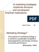 Impact of Market Ting Strategies on Organizational Structure Design and Consequent Fancial Implications