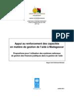 Appui au renforcement des capacités en matière de gestion de l'aide à Madagascar - Propositions pour l'utilisation des systèmes nationaux de gestion des finances publiques dans la gestion de l'aide (PNUD/2011)