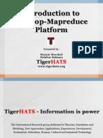 Introduction to Hadoop-Mapreduce Platform