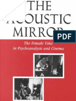 Silverman the Acoustic Mirror the Female Voice in Psychoanalysis and Cinema Theories of Representation and Difference