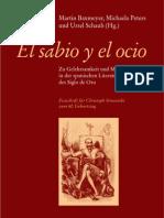 """Leseprobe aus. """"El sabio y el ocio"""" von Martin Baxmeyer, Michaela Peters und Ursel Schaub (Hg.)"""