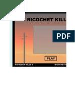 Ricochet Kills2
