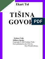 Ekart Tol - Tisina Govori