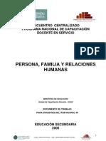 Material Persona, Familia
