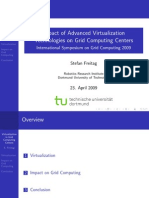 04 - Impact of Advanced Virtualization Technologies on Grid Computing Centers