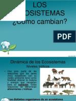Ppt Como Cambian Los Ecosistemas 30 Junio