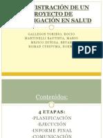 ADMINISTRACIÓN DE UN PROYECTO DE INVESTIGACIÓN EN SALUD