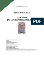Brosnan John- La Caida de Los Señores Del Cielo