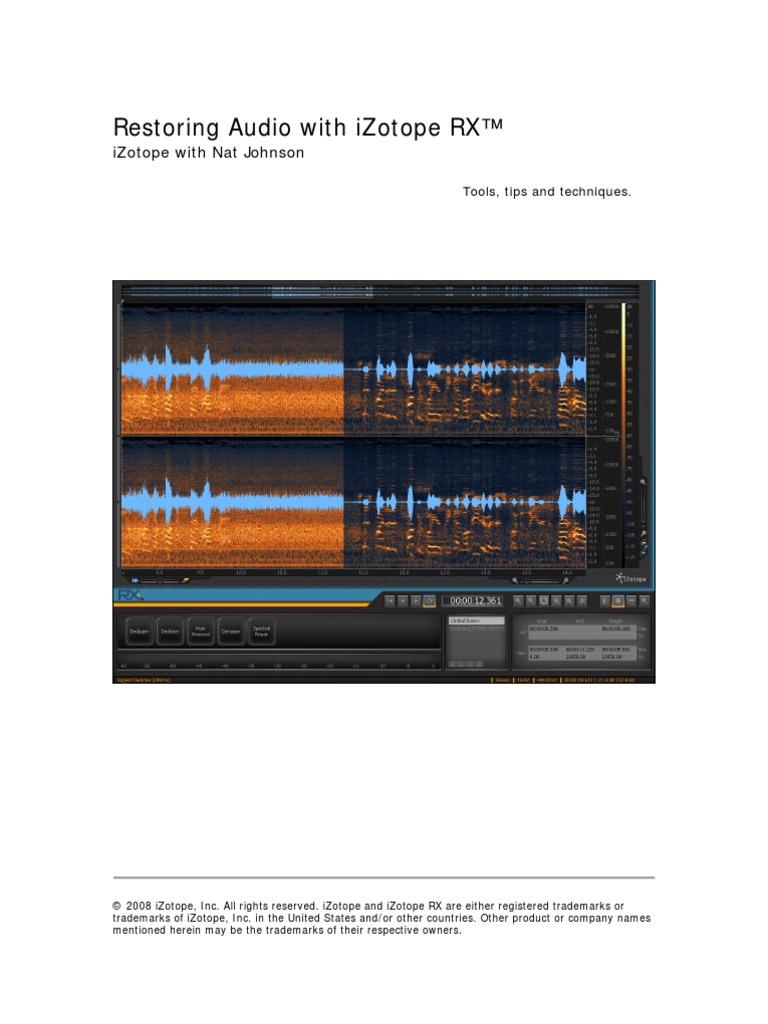 iZotope RX Restoration Guide v 1 | Phonograph | Gramophone