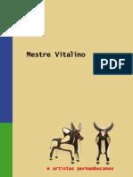 Mestre Vitalino e Artistas Pernambucanos