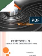 Femto Cells