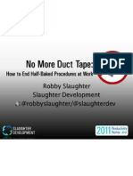 No More Duct Tape - Ending Half-Baked Procedures at Work