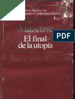 Marcuse, Herbert - El Final de La Utopia