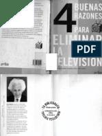 4 Buenas Razones Para Eliminar La Televisión