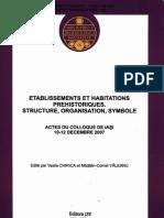 Etablissements et Habitations Prehistoriques. Structure, Organisation, Symbole