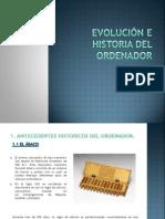 EVOLUCIÓN E HISTORIA DEL ORDENADOR