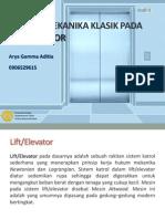 Aplikasi Mekanika Klasik Pada Lift/Elevator