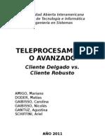 Cliente Delgado - Cliente Robusto