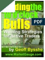 """Trading the 10 O'Clock Bulls"" Geoff Bysshe"