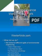 Sight Reconnaissance of Westerfold's Park