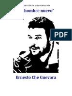 Che Guevara - El Hombre Nuevo