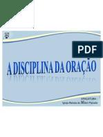 A disciplina da Oração