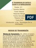 MODOS DE TRASMISION DE DATOS E INTRODUCCION A LA SEÑALIZACION