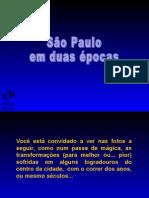 sÃo Paulo - Duas Épocas