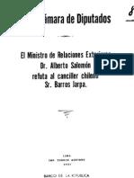 En la Cámara de Diputados. El Ministro de Relaciones Exteriores Dr. Alberto Salomón refuta al Cancilller chileno-Sr-Barros-Jarpa-1921