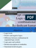 Dushyant Ppt on Logic;Combinational Logic Gates