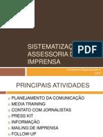 SISTEMATIZAÇÃO DA ASSESSORIA DE IMPRENSA