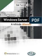 Windows Server 2008 R2 - A Kihivas Allando