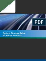 Metals Strategies