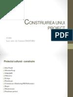 Proiect Cultural - Etape Construire
