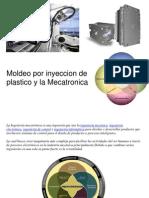 Mecatronica y Moldeo Por Inyeccion de Plastico