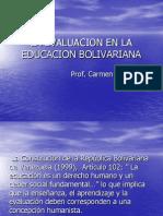 Evaluacion en La Educacion Bolivar Ian A Prof. Carmen Guerra