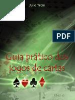 Guia Pratico Dos Jogos de Cartas