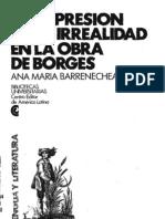 La expresión de la irrealidad en la obra de Borges - Ana María Berrenechea