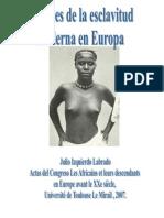 ORÍGENES DE LA ESCLAVITUD MODERNA EN EUROPA