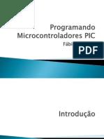Programando Microcontroladores PIC