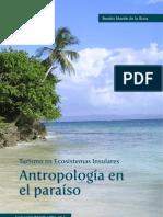 Beatriz Martín de la Rosa - Turismo en Ecosistemas Insulares - Antropología en el paraíso