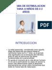Estimulación Temprana Niños de 0 a Dos años