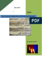 The Telecommunication Network