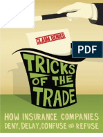Tricks of the Trade--How Ins Companies Deny, Delay, Confuse, & Refuse